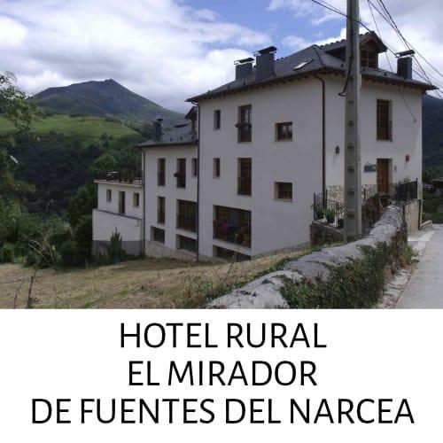 HOTEL RURAL EL MIRADOR DE FUENTES DEL NARCEA